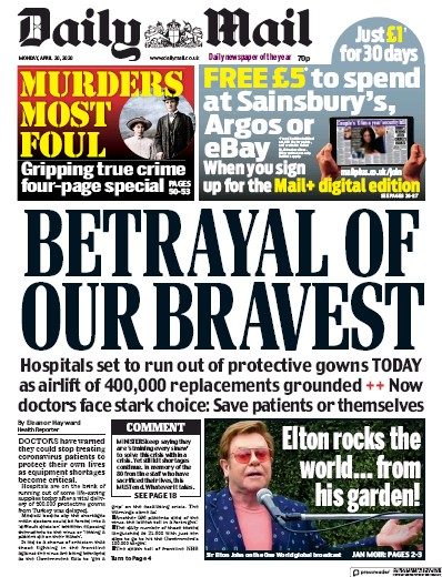 Daily Mail Newspaper Front Page (UK) for 20 April 2020