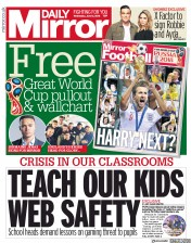 Daily Mirror (UK) Newspaper Front Page for 13 June 2018