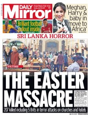 Daily Mirror (UK) Newspaper Front Page for 22 April 2019