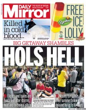 Daily Mirror (UK) Newspaper Front Page for 27 July 2019