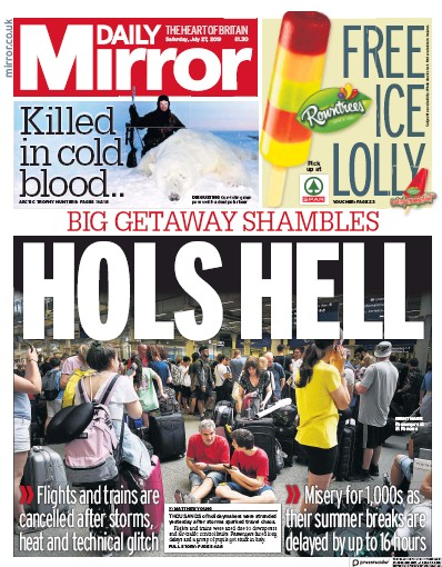 Daily Mirror Newspaper Front Page (UK) for 27 July 2019