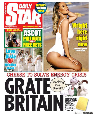 Daily Star Newspaper Front Page (UK) for 17 June 2019