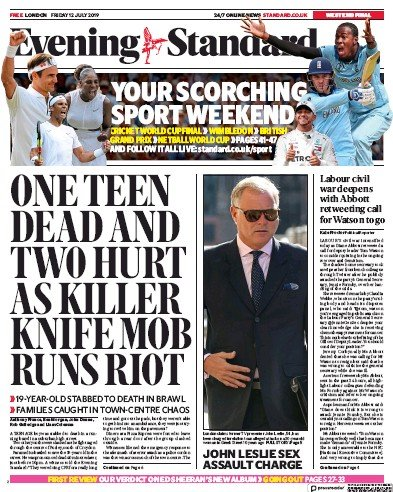 London Evening Standard Newspaper Front Page (UK) for 13 July 2019