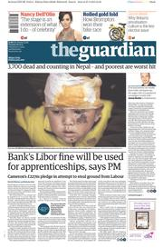 The Guardian (UK) Newspaper Front Page for 28 April 2015
