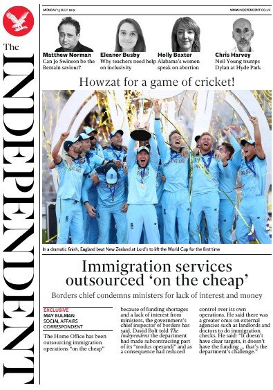 The Independent Newspaper Front Page (UK) for 15 July 2019