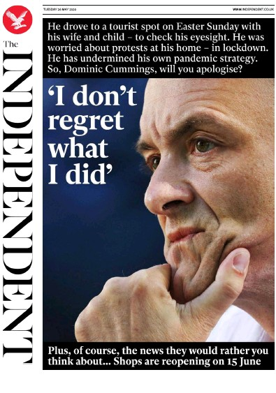 The Independent Newspaper Front Page (UK) for 26 May 2020